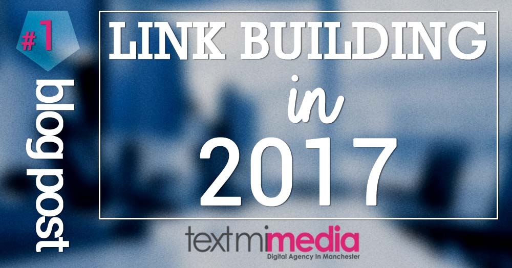 2017 Linkbuilding tips and tricks